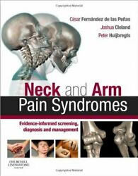 Neck And Arm Pain Syndromes Evidence-informed Screening By Fernandez De Las