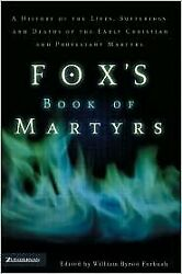 Fox's Book Of Martyrs By John Foxe - Hardcover Brand New