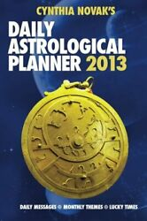 2013 Daily Astrological Planner By Cynthia Novak Excellent Condition