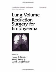 Lung Volume Reduction Surgery For Emphysema Lung Biology By Henry E. Fessler