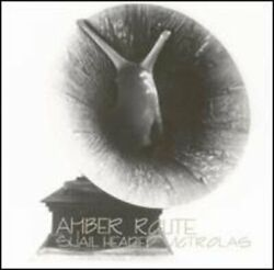 Amber Route - Snail Headed Victrolas - Cd - Excellent Condition