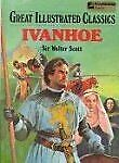 Ivanhoe Lake Illustrated Classics, Collection 4 By Ags Secondary And Walter Sir