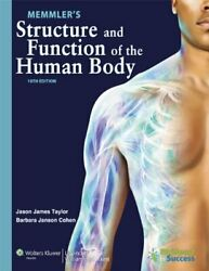 Memmlerand039s Structure And Function Of Human Body By Jason James Taylor And Barbara