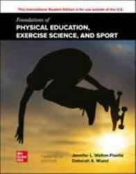 Foundations Of Physical Education, Exercise Science, And Sport Wuest, Deborah,