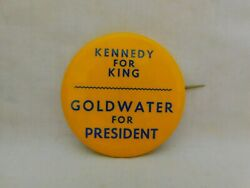 Anti Jfk Kennedy For King Campaign Pin Button Pre Assassination Goldwater