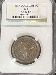 1857 Large Date Braided Hair Large Cent N-1 Ngc Graded Xf40 Extremely Fine