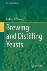 Brewing And Distilling Yeasts The Yeast Handbook