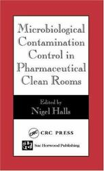 Microbiological Contamination Control In Pharmaceutical Clean Rooms 97808493230