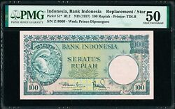 Indonesia 100 Rupiah Nd 1957 Replacement Pick-51 Rl2 About Unc Pmg 50 Rare