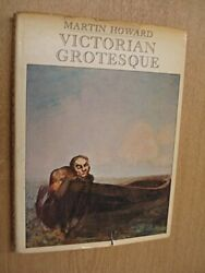 Victorian Grotesque An Illustrated Excursion Into Medical By Martin Howard