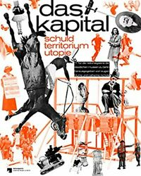 Capital Dept, Territory, Utopia By Eugen Blume And Catherine Nicols - Hardcover