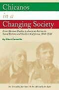 Chicanos In A Changing Society From Mexican Pueblos To By Albert Camarillo Mint