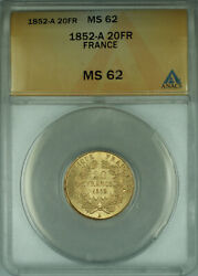 1852-a France 20 Francs Gold Coin Anacs Ms-62