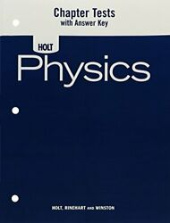 Physics Chapter Tests With Answer Key By Holt Excellent Condition