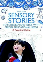 Sensory Stories For Children And Teens With Special Educational Needs New Grace