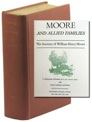 L Effingham De Forest / Moore And Allied Families The Ancestry Of William Henry
