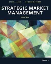 Strategic Market Management 11e By David A. Aaker And Christine Moorman Brand New
