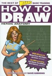 How To Draw Heroic Anatomy Best Of Wizard Basic By Wizard Entertainment