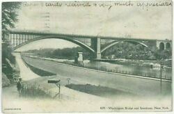 Postcard Washington Bridge And Speedway New York City Ny Black And White 1900and039s