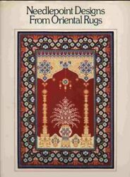 Needlepoint Designs From Oriental Rugs By Grethe Sorensen - Hardcover Excellent
