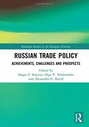Russian Trade Policy Achievements Challenges And By Sergei Sutyrin And Olga Y.