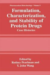 Formulation Characterization And Stability Of Protein By Rodney Pearlman And Y.