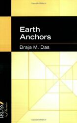 Earth Anchors J. Ross Publishing Classics By Braja M. Das Excellent Condition