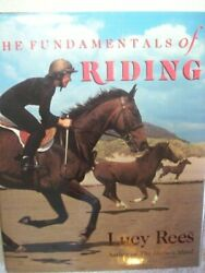 Fundamentals Of Riding By Lucy Rees - Hardcover Brand New