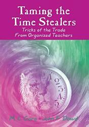 Taming Time Stealers Tricks Of Trade From Organized By Mildred C. Gore And John