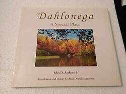 Dahlonega A Special Place By John D Anthony - Hardcover Excellent Condition