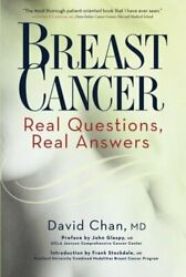 Breast Cancer Real Questions Real Answers By David Chan Excellent Condition