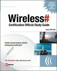 Wireless Certification Official Study Guide Exam By Tom Carpenter And Planet3
