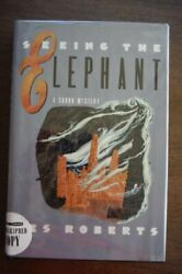 Seeing Elephant A Thomas Dunne Book A Saxon Mystery By Les Roberts Mint