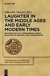 Laughter In Middle Ages And Early Modern Times By Albrecht Classen - Hardcover