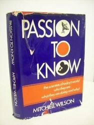 Passion To Know Scientists Of Today's World, Who They By Mitchell A Wilson Vg