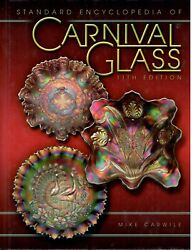 Carnival Glass By Carwile Standard Encyclopedia 2008 Glass Collectors Guide