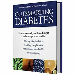 Outsmarting Diabetes By From Editors O F Consumer Guide - Hardcover Brand New