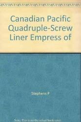 Canadian Pacific Quadruple-screw Liner Empress Of Britain By Stephens P
