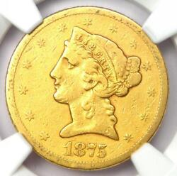 1875-s Liberty Gold Half Eagle 5 Coin - Certified Ngc Vf Details - Rare Date