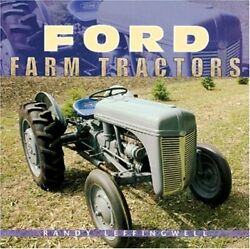 Ford Farm Tractors Motorbooks Classics By Randy Leffingwell Mint Condition