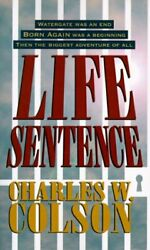 Life Sentence By Charles W. Colson Mint Condition
