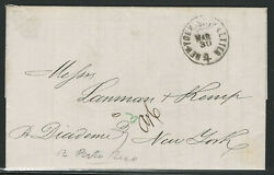 Mayaguez, Puerto Rico,1865 Stampless Cover And Letter, N.y. Ship Letter, To N.y.c.