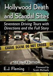 Hollywood Death And Scandal Sites Seventeen Driving Tours By E J Fleming New