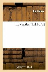 Le Capital Litterature French Edition By Karl Marx Excellent Condition