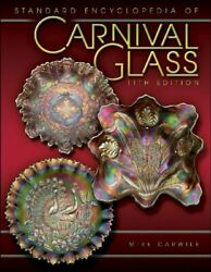 Standard Encyclopedia Of Carnival Glass Price Guide By Mike Carwile Brand New