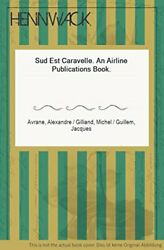 Sud Est Caravelle By A Avrane - Hardcover Excellent Condition