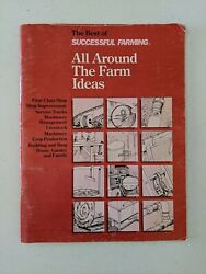 The Best Of Successful Farming's All Around The Farm Ideas, Seventh Edition
