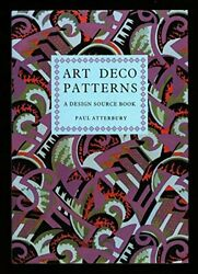 Art Deco Patterns A Design Source By Paul Atterbury - Hardcover Brand New