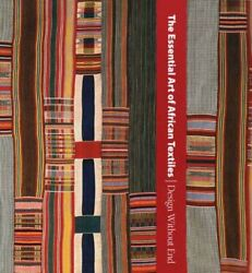 Essential Art Of African Textiles Design Without End By Alisa Lagamma Vg