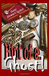 Hint Of A...ghost By Stewart Suzy Dubot Brand New
